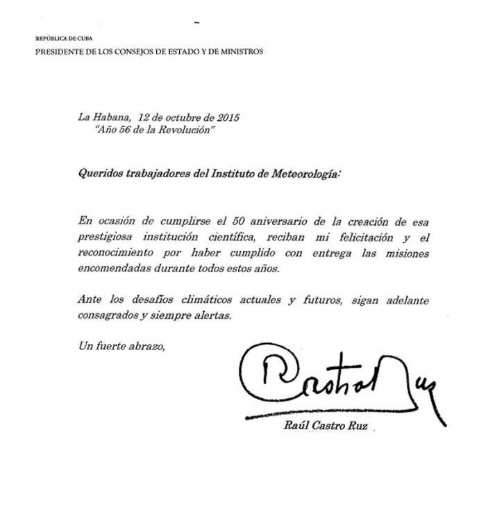 Felicita Raúl Castro a los trabajadores del Instituto de Meteorología de Cuba