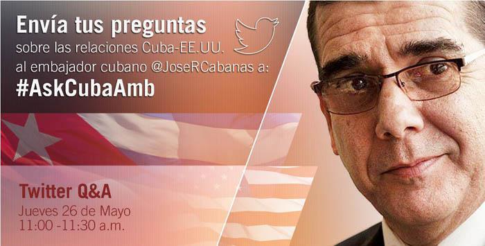 L'ambassadeur cubain aux Etats-Unis répondra aux questions sur Twitter