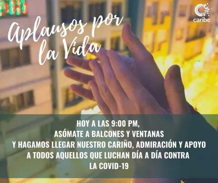 Cada noche, desde Cuba, se oyen aplausos por la vida
