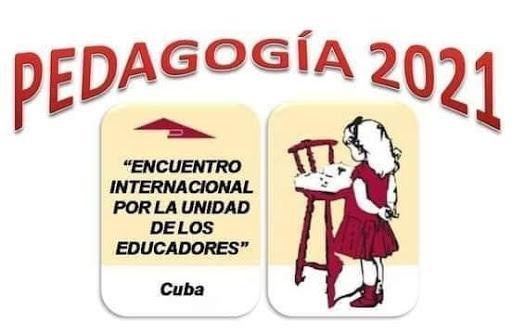 Inicia hoy Congreso Internacional Pedagogía 2021 de forma virtual